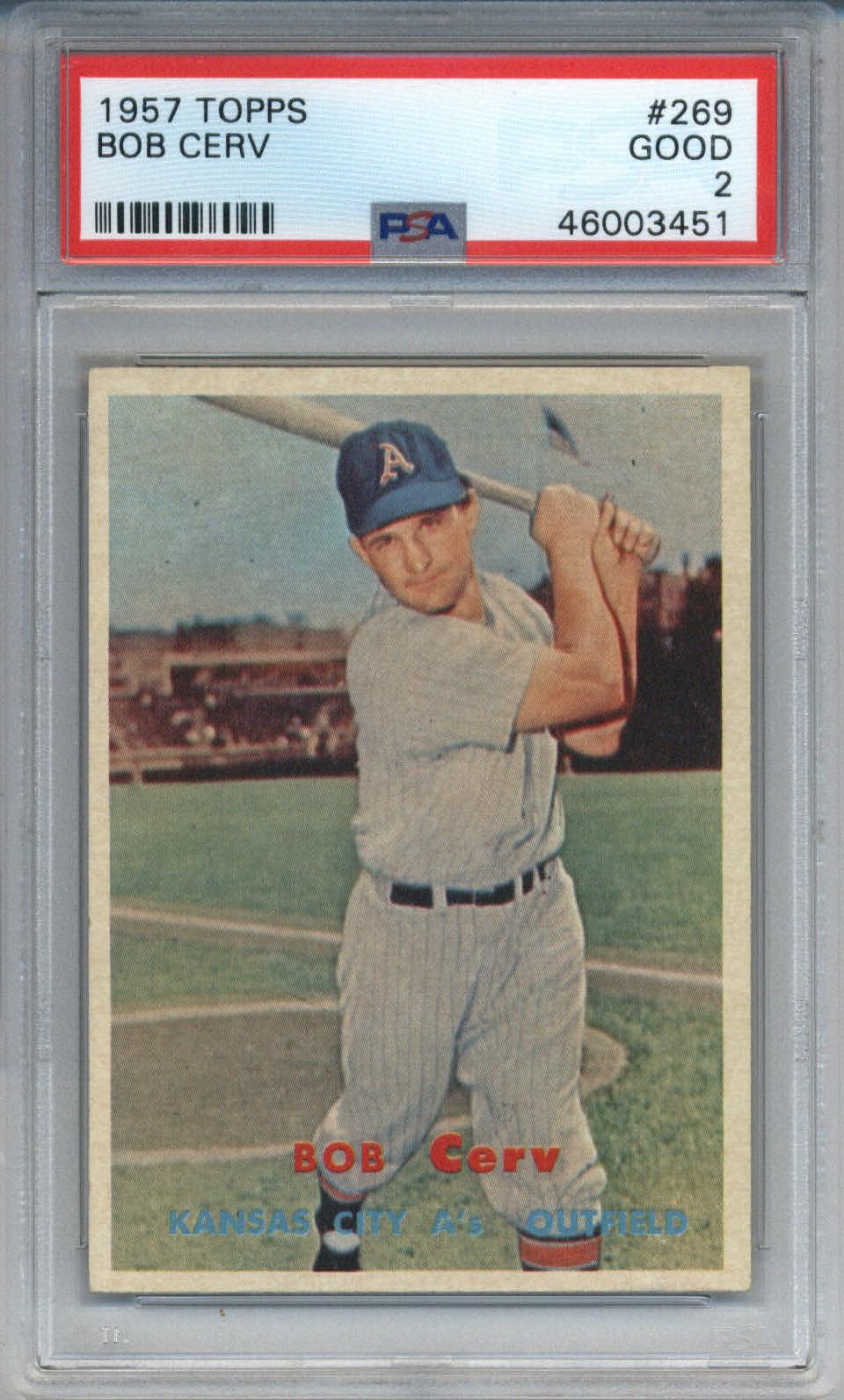 1957 Topps #269 Bob Cerv PSA 2